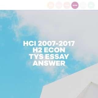 HCI H2 ECONS TYS 2007-2017 ESSAY ANSWER