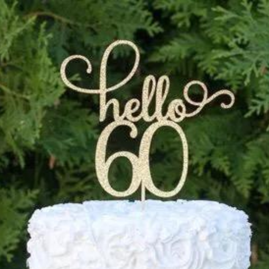 Hello 60 Birthday Cake Topper For Sale Design Craft Others On Carousell