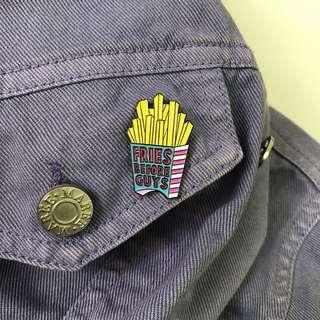 FRIES BEFORE GUYS 薯條 PIN 牛仔褸 背包tote bag帆布袋滴油襟章胸口針