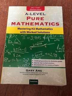 Get That Distinction Pure Mathematics Mastering H2 Mathematics with Worked Solutions