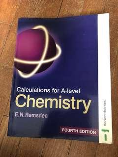 Calculations for A-level Chemistry Fourth Edition E.N. Ramsden