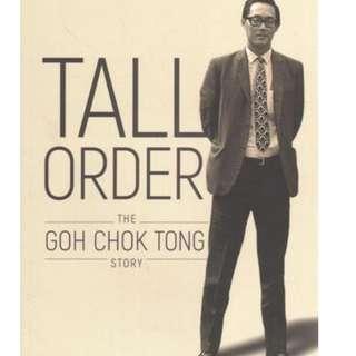 Tall Order The Goh Chok Tong Story