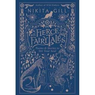 [Ebook] Fierce Fairytales: Poems and Stories to Stir Your Soul by Nikita Gill