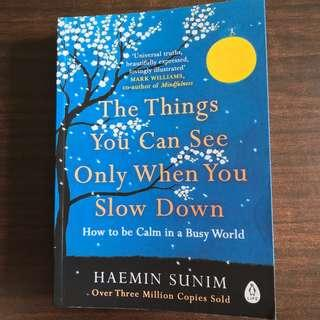The things you can see only when you slow down - Haemin Sunim