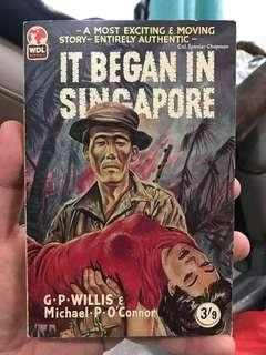 Vintage Book: It Began In Singapore by GP Willis & Michael P. O'Connor