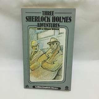 Three Sherlock Holmes Adventures - Sir A.Conan Doyle