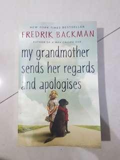 My grandmother sends her regards and apologies