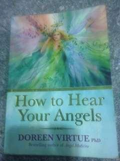 How to Hear Your Angels by Doreen Virtue PhD