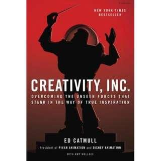 [Ebook] Creativity, Inc.: Overcoming the Unseen Forces That Stand in the Way of True Inspiration by Ed Catmull