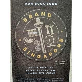 Brand Singapore: Nation Branding After Lee Kuan Yew In A Divisive World