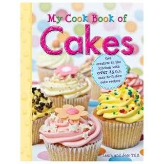 @(Brand New) Cakes : [My Cook Book]   By: Laura Tilli, Jess Tilli, Jessica Secheret (Illustrator)