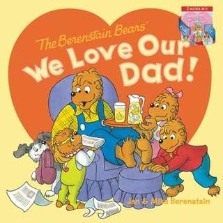 (Brand New) We Love Our Dad!/We Love Our Mom! [The Berenstain Bears]  By: Jan Berenstain, Mike Berenstain