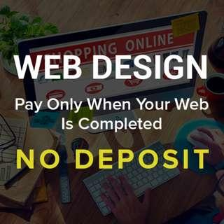 Website Design - No Deposit, Only Pay After Your Web Completed