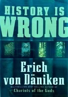 HISTORY IS WRONG?! (Hard to Find Book)