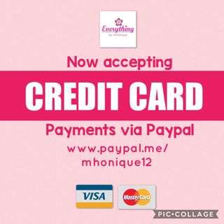 We Accept CREDIT CARDS for Payments