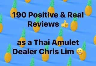 190 Positive & Real Reviews Thai Amulet Dealer Chris Lim 🍍🍍🍍