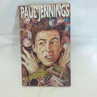 Paul Jennings - Unbelievable