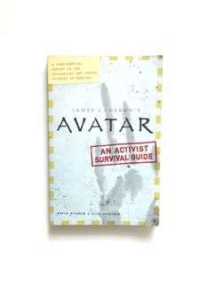 James Cameron's Avatar: An Activist Survival Guide