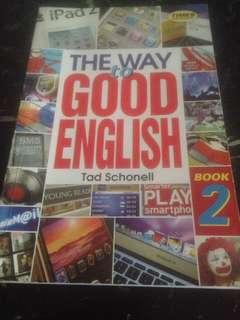 The Way to Good English by Tad Schonell