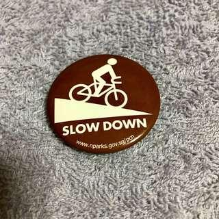 Nparks Launch of Cycling Path - Slow Down Badge