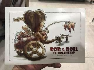 2016 Signed Copy of Rob & Roll in Bolehland by Johnny Ong