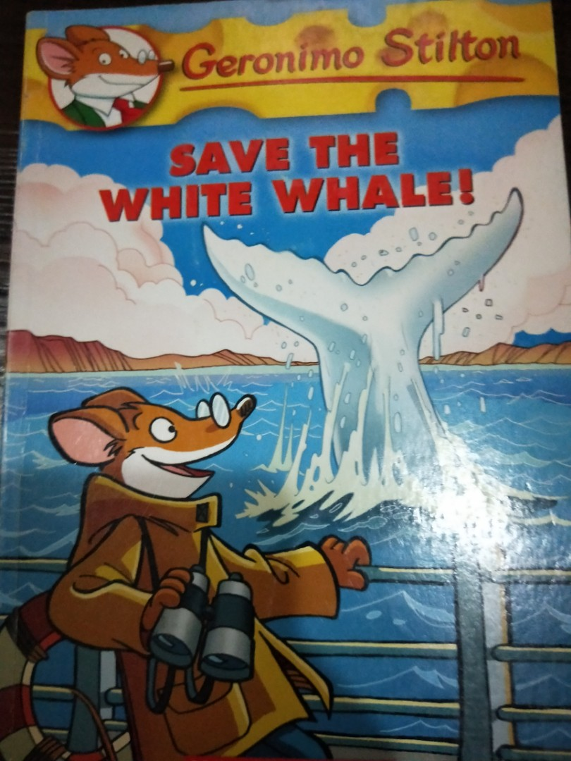geronimo stilton: save the white whale! #45, Books & Stationery, Children's  Books on Carousell