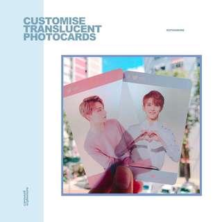 [NOT TAKING ORDERS] CUSTOMISE TRANSLUCENT (FROSTED) PHOTOCARD