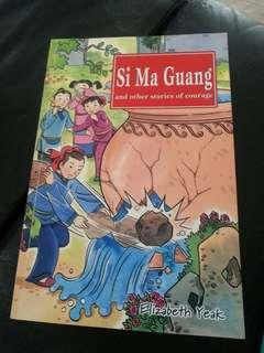 Si Ma Guang and other stories of courage