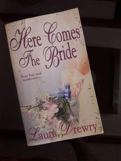 Here Comes the Bride by Laura Drewry