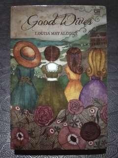 Novel Terjemahan Good Wives by Louisa May Alcott