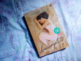 [Novel] Incomplete (My Life, My World, My Story) by Shandy Aulia