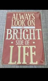 BN Always Look On The Bright Side If Life Tin Sign 20x30cm
