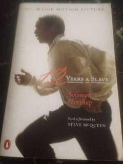 12 Years A Slave by Solomon Northup (with forward by Steve McQueen) now a major motion picture