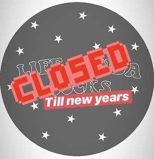 CLOSED TILL NEW YEARS