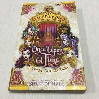 Ever After High: Once Upon a Time: A Story Collection by Shahnon Hales
