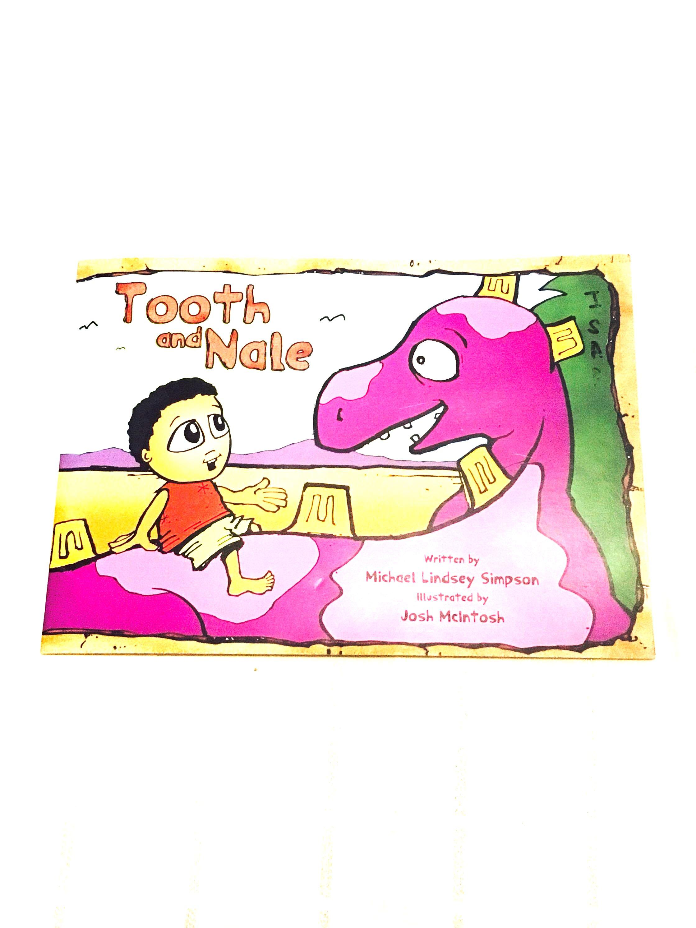 Tooth & Nate by Michael Lindsay Simpson Childrens Book