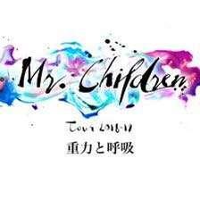 🚚 Mr.Children Tour 2018-19 重力與呼吸