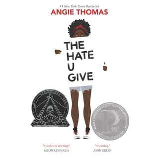 @(Brand New) The Hate U Give [Hardcover]  [Coretta Scott King Author Honor Books]  By: Angie Thomas       For Ages: 14+ years old