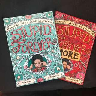 Stupid is Forever/more