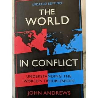 The World In Conflict: Understanding The World's Troublespots (John Andrews)