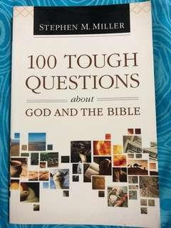 100 Tough questions about God and the Bible -Stephen M. Miller