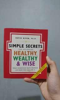 Simple secrets for becoming HEALTHY, WEALTHY & WISE