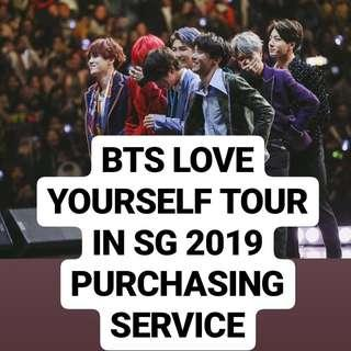 BTS Love Yourself Tour in SG 2019 Buying Service