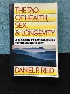 The Tao of Health , sex , longevity