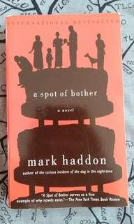 a spot of bother • mark haddon