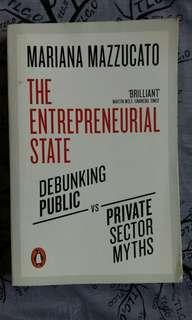 the entrepreneurial state: debunking public vs. private sector myths • mariana mazzucato