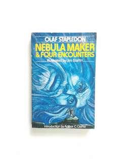 Nebula Maker & Four Encounters (Olaf Stapledon)