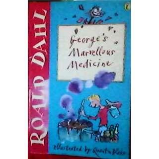 Ronald Dahl George's Marvellous Medicine.