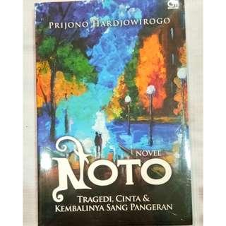 Buku Novel Noto, Tragedi, Cinta dan Pangeran oleh Prijono Hardjowirogo