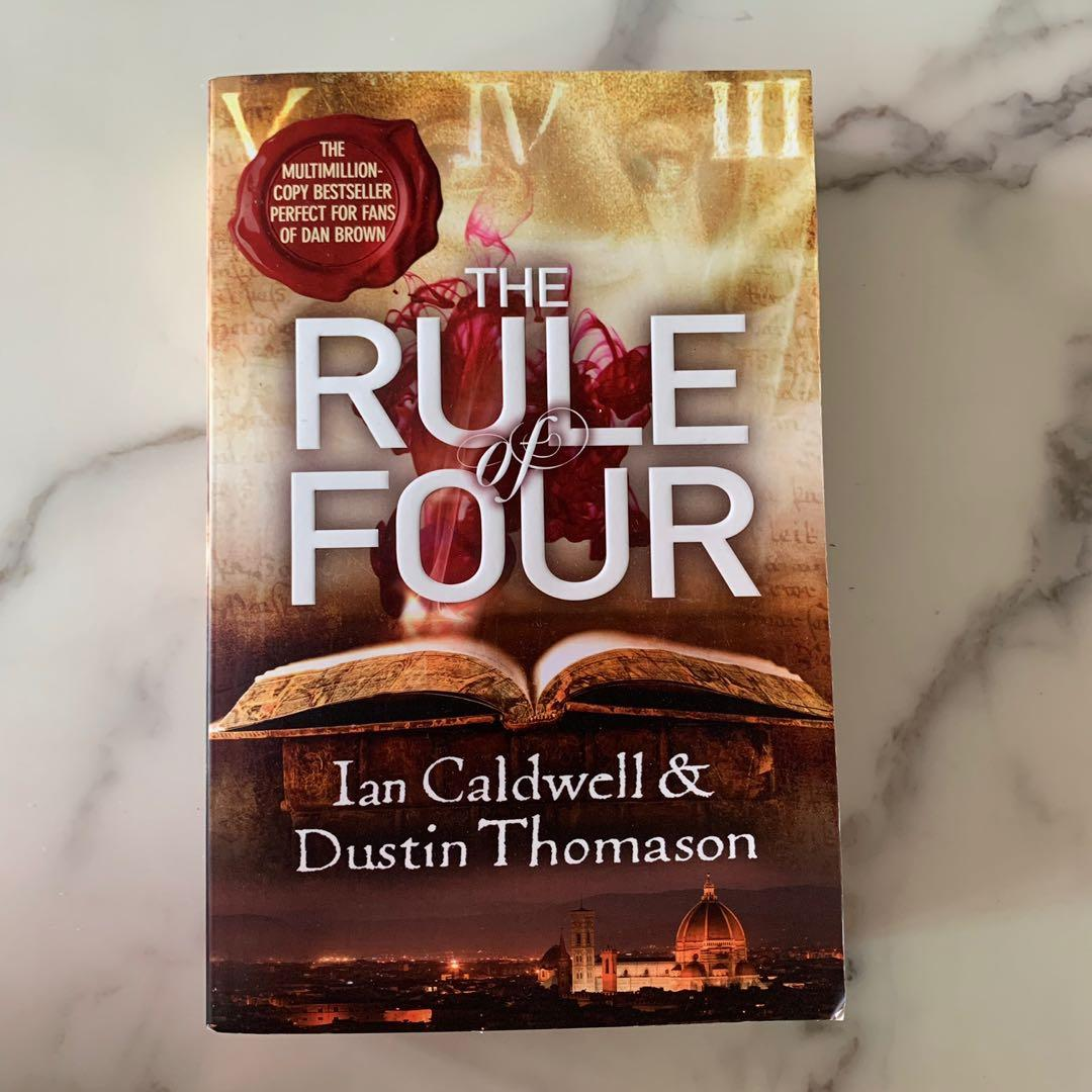 The Rule of Four by Ian Caldwell and Dustin Thompson